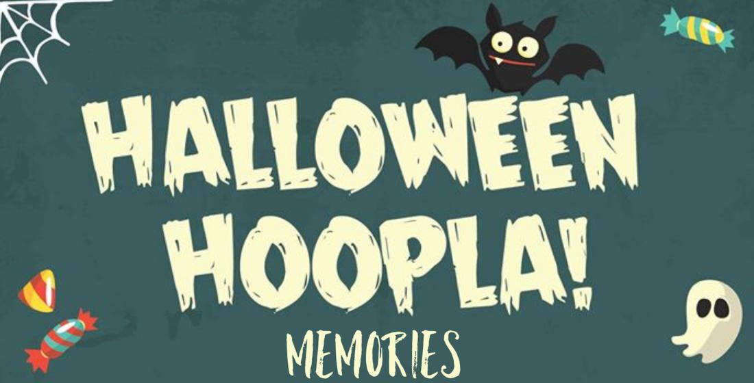 Halloween Hoopla Memories