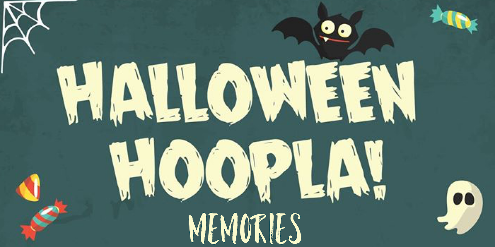 Halloween Hoopla Memories
