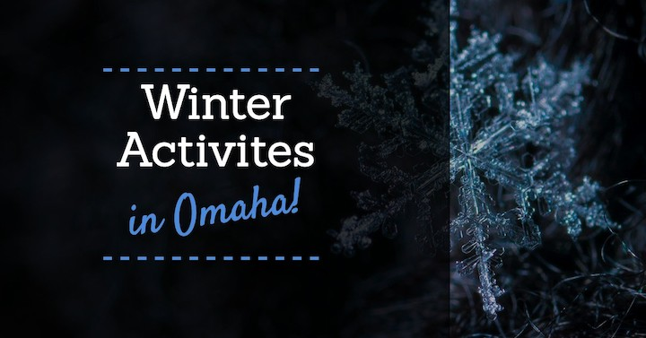 Winter Activities in Omaha