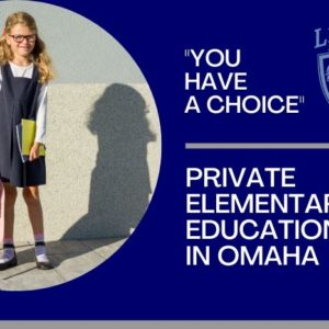 Private Elementary Education in Omaha